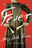 Book Cover Image. Title: Fever:  A Novel, Author: Mary Beth Keane