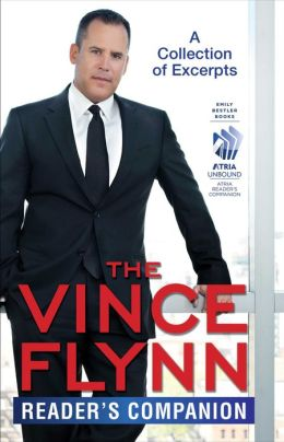 The Vince Flynn Reader's Companion: A Collection of Excerpts