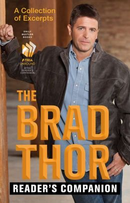 The Brad Thor Reader's Companion: A Collection of Excerpts