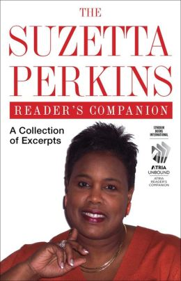 The Suzetta Perkins Reader's Companion: A Collection of Excerpts