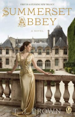 Summerset Abbey (Summerset Abbey Series #1)