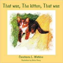 That Was, The Kitten, That Was