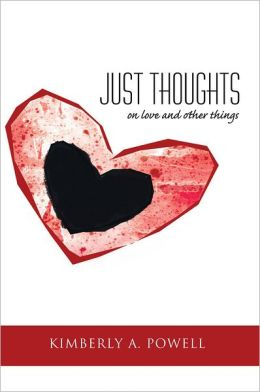 Just Thoughts: on love and other things