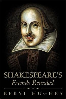 Shakespeare's Friends Revealed