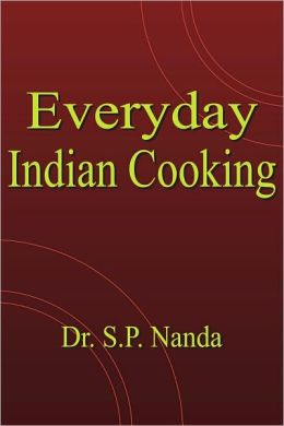 Everyday Indian Cooking