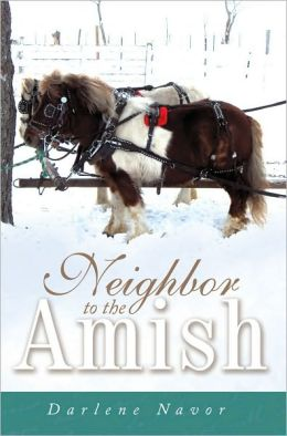 Neighbor to the Amish