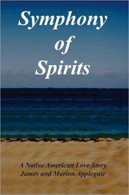 Symphony of Spirits: A Native American Love Story