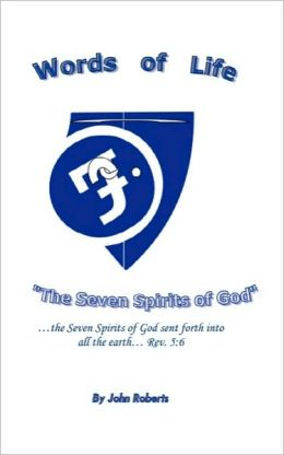 Words of Life: The Seven Spirits of God