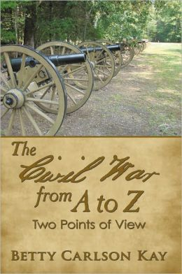 The Civil War from A to Z: Two Points of View