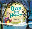 Book Cover Image. Title: Over in the Hollow, Author: Rebecca Dickinson