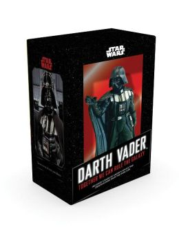 Darth Vader in a Box: Together We Can Rule the Galaxy