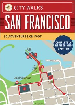 City Walks: San Francisco, Revised Edition: 50 Adventures on Foot