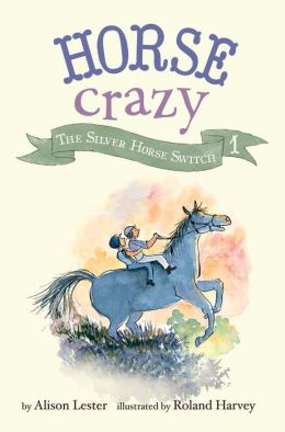 The Silver Horse Switch: Horse Crazy Book 1