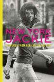 Book Cover Image. Title: New York Jackie:  Pictures from Her Life in the City, Author: Nan Talese