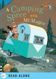 Book Cover Image. Title: A Camping Spree with Mr. Magee, Author: Chris Van Dusen