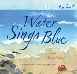 Water Sings Blue: Ocean Poems