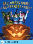 Book Cover Image. Title: Halloween Night on Shivermore Street, Author: Meg Belviso