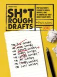 Book Cover Image. Title: Sh*t Rough Drafts:  Pop Culture's Favorite Books, Movies, and TV Shows as They Might Have Been, Author: Paul Laudiero