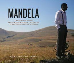 Mandela: A Film and Historical Companion