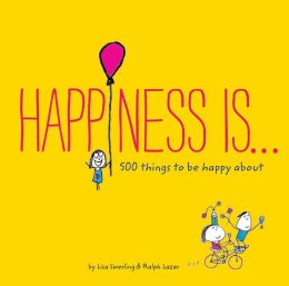 Happiness Is . . .