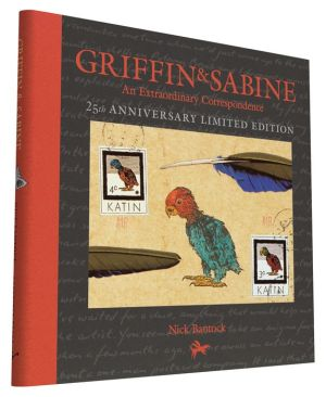Griffin and Sabine 25th Anniversary Edition: An Extraordinary Correspondence