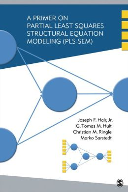 A Primer on Partial Least Squares Structural Equation Modeling (PLS-SEM)
