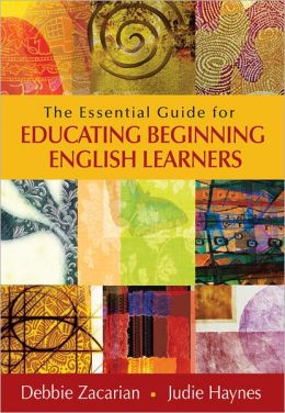 The Essential Guide for Educating Beginning English Learners
