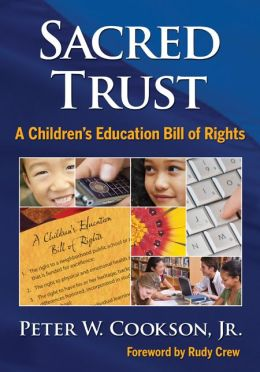 Sacred Trust: A Children?s Education Bill of Rights