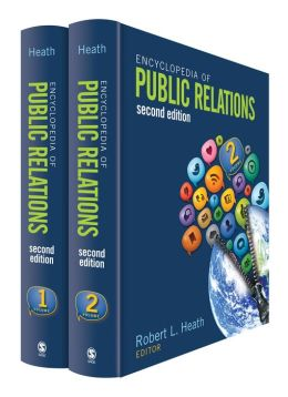 Encyclopedia of Public Relations, Second Edition