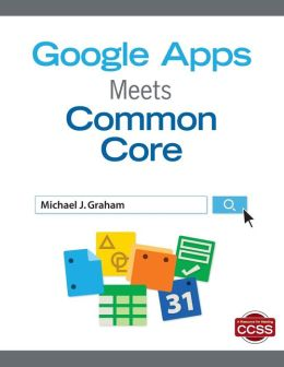 Google Apps Meets Common Core