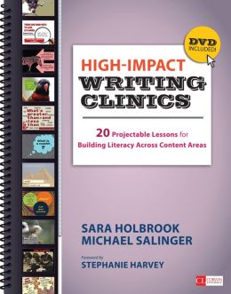 High-Impact Writing Clinics: 20 Projectable Lessons for Building Literacy Across Content Areas
