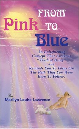 From Pink to Blue: An Enlightening Concept That Awakens