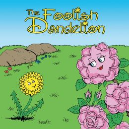 The Foolish Dandelion (PagePerfect NOOK Book)