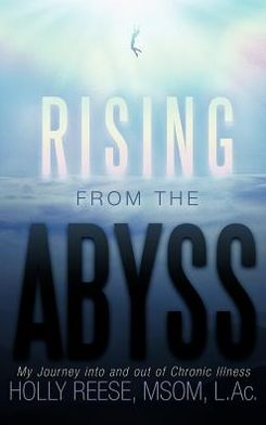 Rising from the Abyss: My Journey into and out of Chronic Illness
