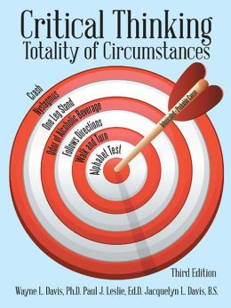 Critical Thinking: Totality of Circumstances, Third Edition (PagePerfect NOOK Book)