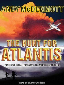 The Hunt for Atlantis (Nina Wilde/Eddie Chase Series #1)