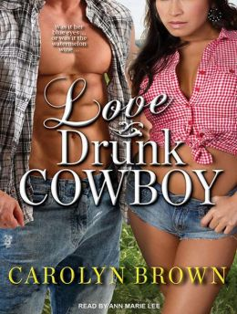 Love Drunk Cowboy (Spikes & Spurs Series #1)