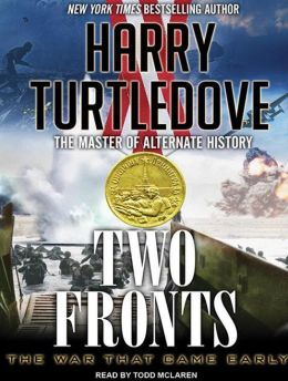 Two Fronts (War That Came Early Series #5)