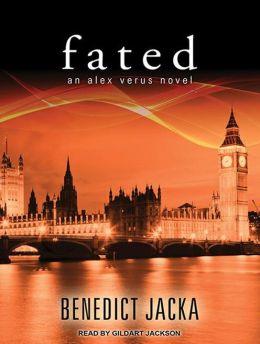 Fated (Alex Verus Series #1)