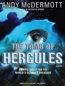 The Tomb of Hercules (Nina Wilde/Eddie Chase Series #2)