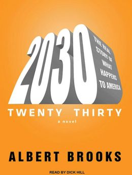 2030: The Real Story of What Happens to America