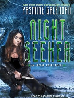 Night Seeker (Indigo Court Series #3)