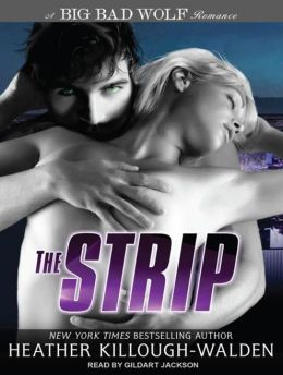The Strip (Big Bad Wolf Series #2)