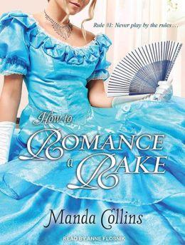 How to Romance a Rake