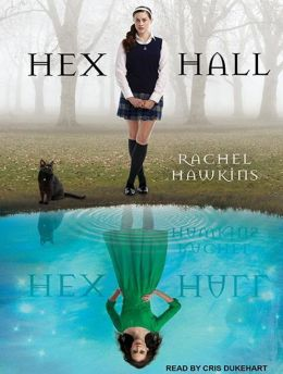 Hex Hall (Hex Hall Series #1)