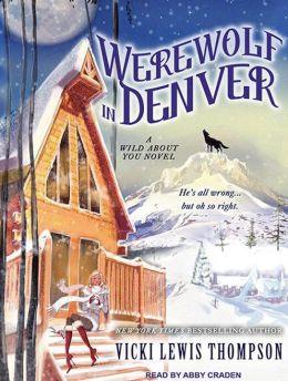 Werewolf in Denver (Wild About You Series #4)