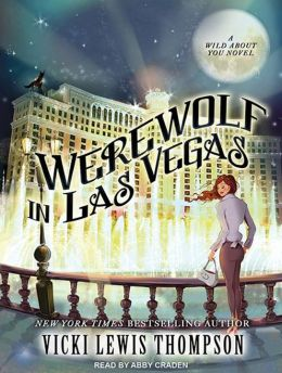Werewolf in Las Vegas (Wild About You Series #6)