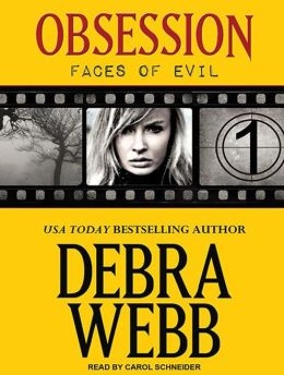 Obsession (Faces of Evil Series #1)