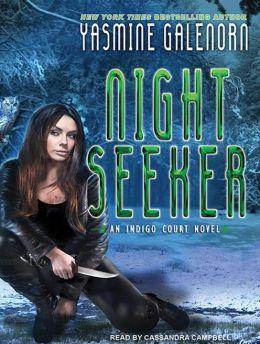 Night Seeker (Indigo Court Series #3)