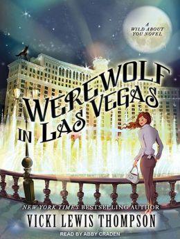 Werewolf in Las Vegas (Wild About You Series #6)